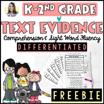 Reading Comprehension Passages   Text Evidence & Sight Word Practice (Freebie)
