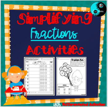 Differentiated Simplifying Fraction Activities
