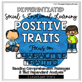 Differentiated Social/Emotional Reading; Focus on Personality Traits & Character