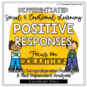 Differentiated Social/Emotional Reading & TDA; Solution & Positive Responses
