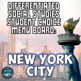 Differentiated Social Studies Choice Menu: New York City