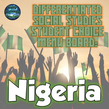 Differentiated Social Studies Choice Menu: Nigeria