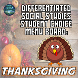 Differentiated Social Studies Choice Menu: Thanksgiving