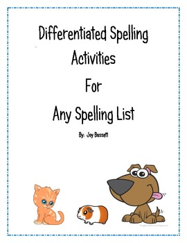 Differentiated Spelling Activities For Any List