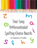 Differentiated Spelling Choice Boards for the Whole Year