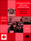 Differentiated Spelling Instruction (the Canadian English Version) Grade 7
