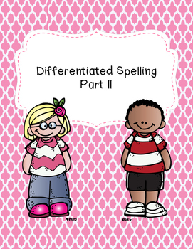 Differentiated Spelling Part 2
