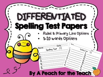 Differentiated Spelling Test Papers: 5-20 words, ruled and primary ruled options