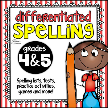 Differentiated Spelling for 4th & 5th Grade
