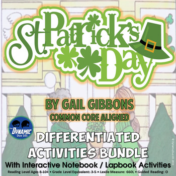 Differentiated St. Patrick's Day by Gail Gibbons Interactive Notebook Activities