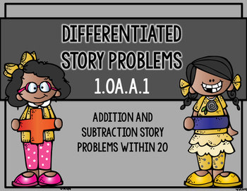 Differentiated Story Problems: 1.OA.A.1