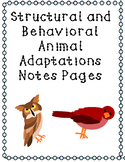 Differentiated Structural and Behavioral Animal Adaptations Notes Pages!