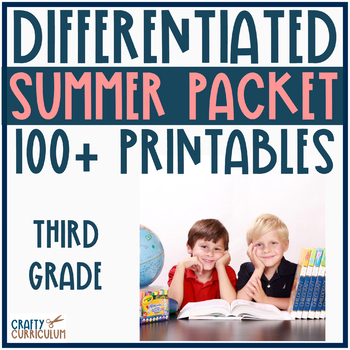 Differentiated Summer Packet! Third Grade over 100 printables!