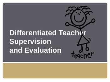 Differentiated Supervision Model for Teacher Evaluation