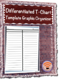 Differentiated T-Chart Graphic Organizer