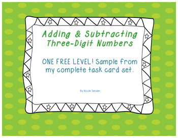 Differentiated Task Cards Adding and Subtracting Three-Dig