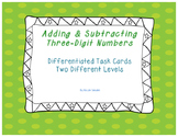 Differentiated Task Cards Adding and Subtracting Three-Digit Numbers Two Levels