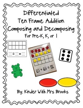Differentiated Ten Frame Addition for Composing & Decomposing
