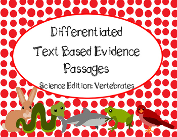 Differentiated Text Based Evidence Passages. Science Edition: Vertebrates