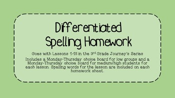 Differentiated Third Grade Journey's Spelling Homework Lessons 1-15