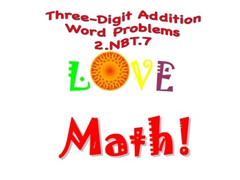 Differentiated Three-Digit Addition Word Problems (2.NBT.7)