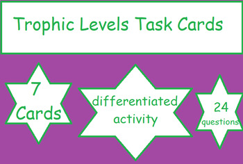 Differentiated Trophic Levels Task Cards
