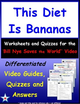 "Differentiated Video Guide, Quiz & Ans. for ""This Diet Is Bananas *"""