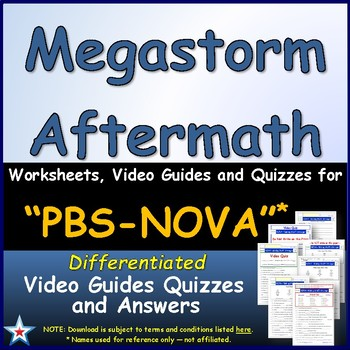 Differentiated Video Worksheet, Quiz & Ans. for NOVA - Megastorm Aftermath *