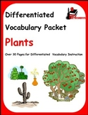 Differentiated Vocabulary Packet for  ESL students - Plants