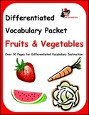 Differentiated Vocabulary Packet for ESL Students - Fruits