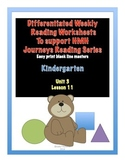 Differentiated Worksheets-Journeys Reading Series-Kindergarten Unit 3 Lesson 11