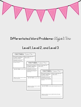 Differentiated Word Problems: Elapsed Time