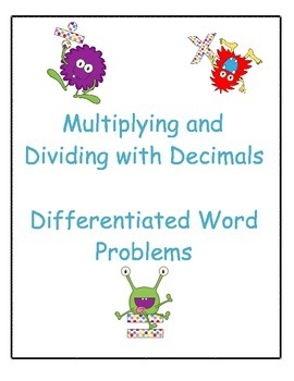 Differentiated Word Problems - Multiplying and Dividing Decimals