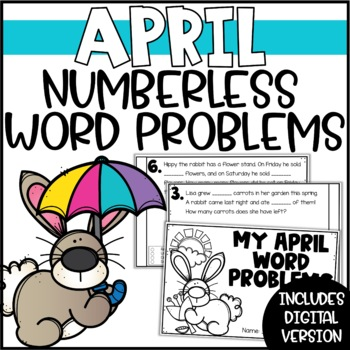 Spring Addition & Subtraction Numberless Word Problems