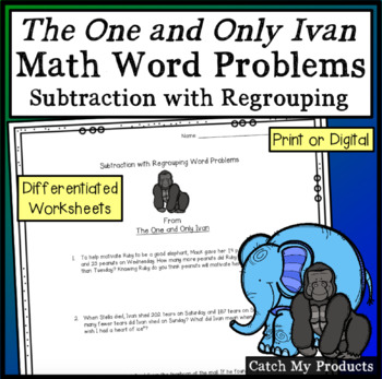 Differentiated Word Problems from The One and Only Ivan