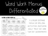Word Work Menus Differentiated *Editable*