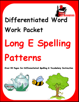 Differentiated Word Work & Vocabulary Packet - Long E