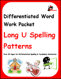 Differentiated Word Work & Vocabulary Packet - Long U