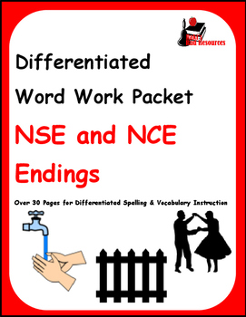 Differentiated Word Work & Vocabulary Packet - NSE and NCE Endings