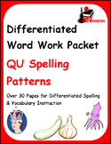 Differentiated Word Work & Vocabulary Packet - QU