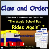 Differentiated Worksheet, Quiz Ans - Magic School Bus - Cl