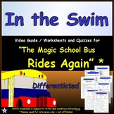 Differentiated Worksheet, Quiz, Ans - Magic School Bus - In the Swim *