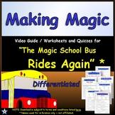 Differentiated Worksheet, Quiz Ans - Magic School Bus - Making Magic - Matter *
