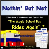 Differentiated Worksheet, Quiz Ans - Magic School Bus - Nothin' But Net *