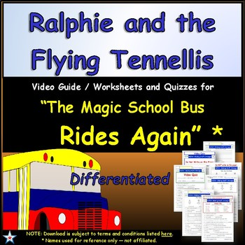 Differentiated Worksheet, Quiz Ans - Magic School Bus Ralphie Flying Tennellis *