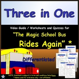 Differentiated Worksheet, Quiz, Ans - Magic School Bus - Three in One*