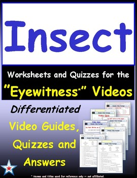 Differentiated Worksheet, Quiz, Ans for Eyewitness * - Insect