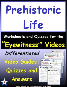Differentiated Worksheet, Quiz, Ans for Eyewitness * - Prehistoric Life
