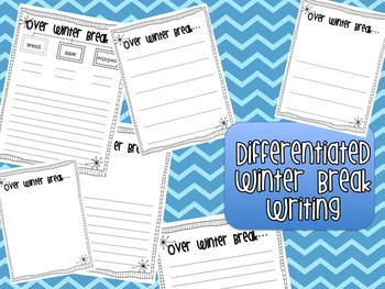 Differentiated Writing Pages to do after Winter Break!