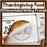 Differentiated Writing Prompt | Favorite Thanksgiving Food